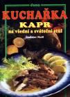 Rybářské potřeby - knihy Kuchařka. Kapr na všední a sváteční stůl
